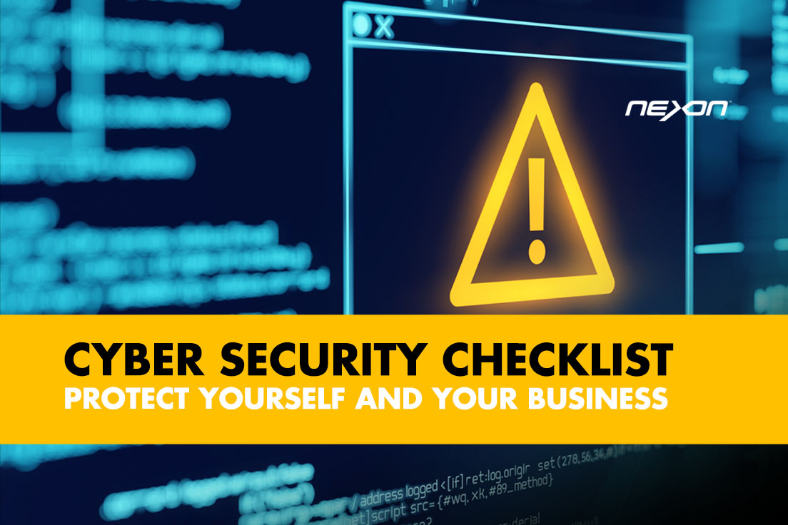 CYBER SECURITY CHECKLIST - WHAT ORGANISATIONS AND INDIVIDUALS NEED TO DO
