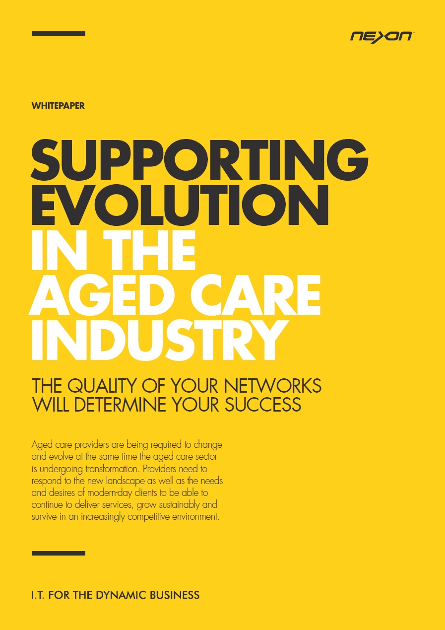 Nexon whitepaper - Supporting evolution in the aged care industry