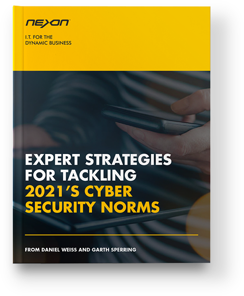 Nexon whitepaper - Expert strategies for tackling 2021's Cyber Security Norms - Download now
